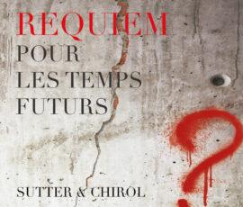 Requiem pour les temps futurs